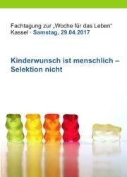 """BVL-Fachtagung 29.04.2017 zum Thema """"Kinderwunsch ist menschlich - Selektion nicht"""""""