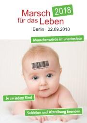 Marsch für das Leben 2018 am 22.09. in Berlin