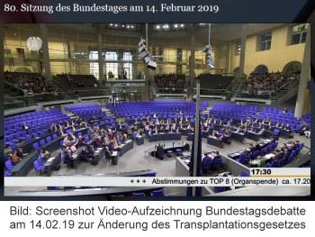 Screenshot Videoaufzeichnung Bundestagsdebatte am 14.02.19 zur Änderung des Transplantationsgesetzes