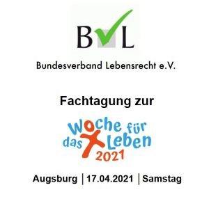 BVL-Fachtagung zur Woche für das Leben 2021