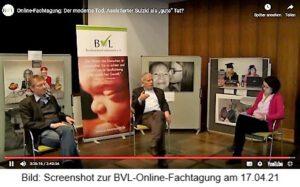 BVL-Fachtagung zur Woche für das Leben am 17.04.21 zum Thema Suizidbeihilfe