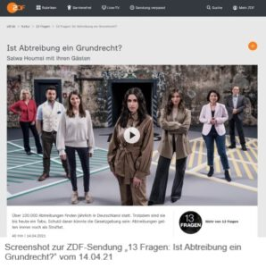 """Screenshot ZDF-Sendung """"13 Fragen: Ist Abtreibung ein Grundrecht?"""" vom 14.04.21"""